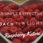A Simple and Effective Approach to Weight Loss with Raspberry Ketone