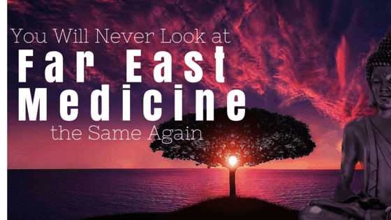 You Will Never Look at Far East Medicine the Same Again