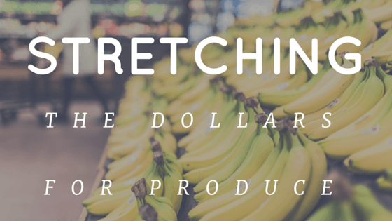 stretching the dollars for produce
