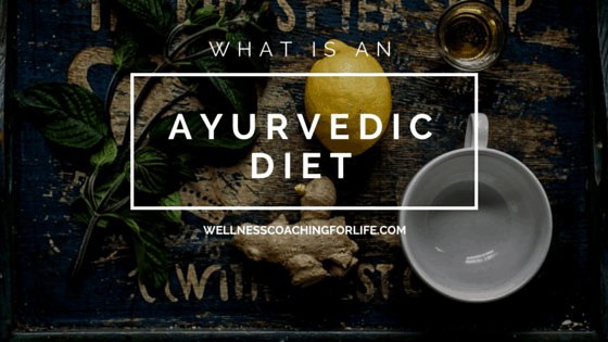 What is an Ayurvedic Diet