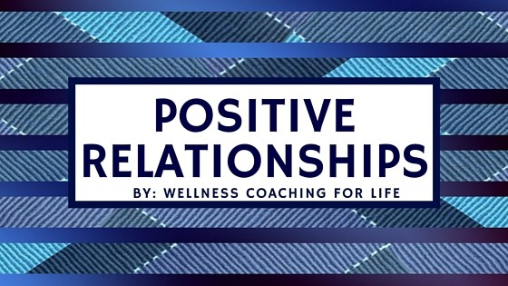 Positive Relationships